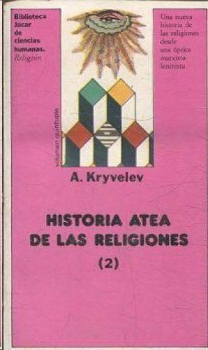 HISTORIA ATEA DE LAS RELIGIONES TOMO II