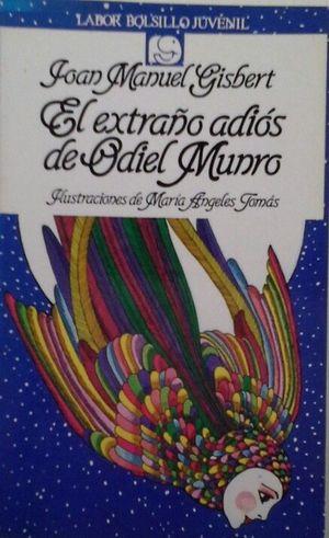 EL EXTRAÑO ADIÓS DE ODIEL MUNRO