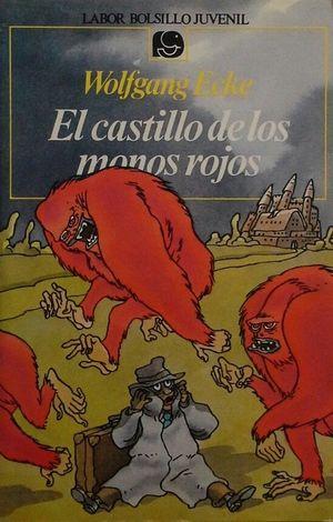EL CASTILLO DE LOS MONOS ROJOS