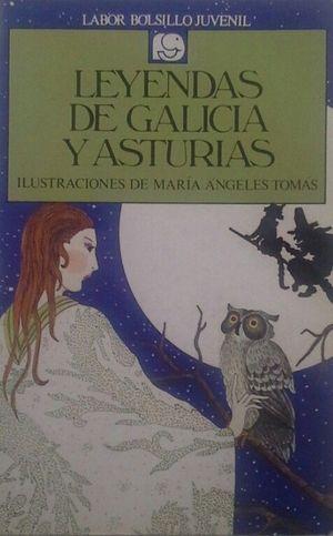 LEYENDAS DE GALICIA Y ASTURIAS