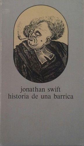 HISTORIA DE UNA BARRICA, SEGUIDO DE LA BATALLA ENTRE LOS LIBROS