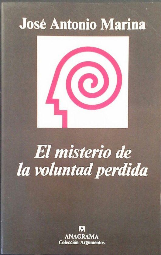 EL MISTERIO DE LA VOLUNTAD PERDIDA