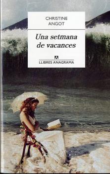 SETMANA DE VACANCES, UNA