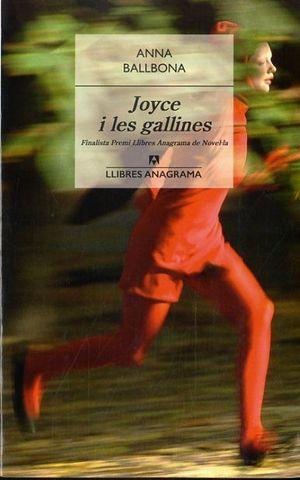 JOYCE I LES GALLINES  *