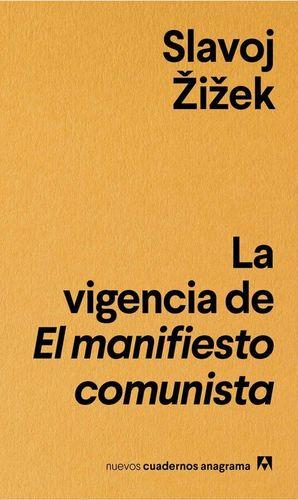 LA VIGENCIA DEL EL MANIFIESTO COMUNISTA