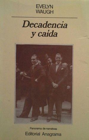 DECADENCIA Y CAIDA