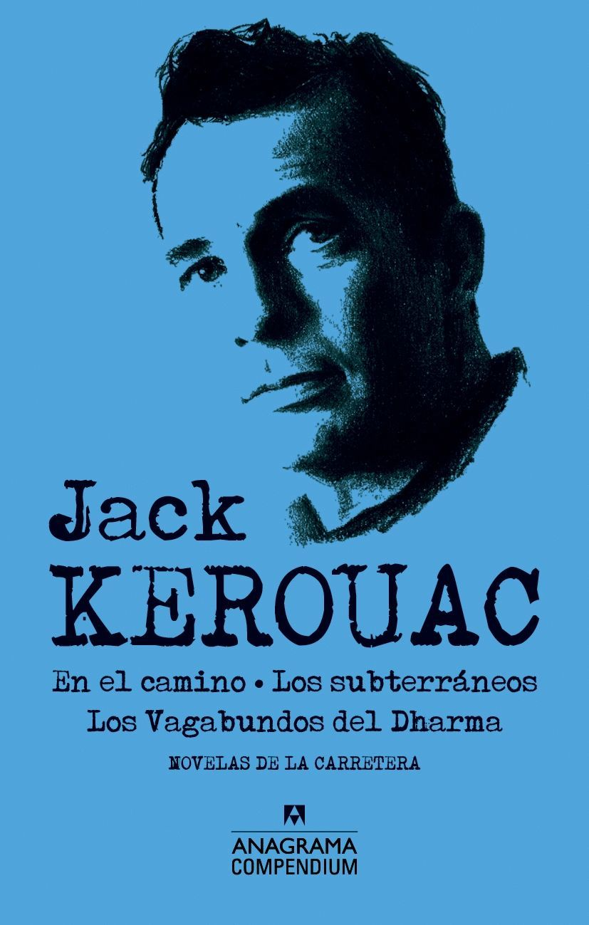 JACK KEROUAC. NOVELAS DE CARRETERA