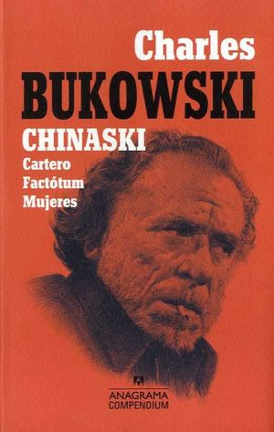 CHINASKI: CARTERO. FACTÓTUM. MUJERES