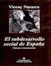 EL SUBDESARROLLO SOCIAL DE ESPAÑA. CAUSAS Y CONSECUENCIAS