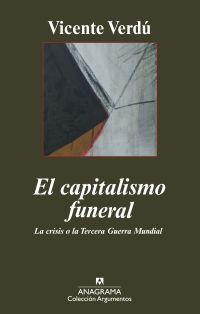 EL CAPITALISMO FUNERAL