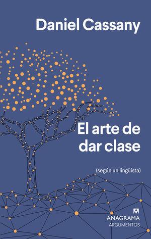 EL ARTE DE DAR CLASE (SEGÚN UN LINGÜISTA)