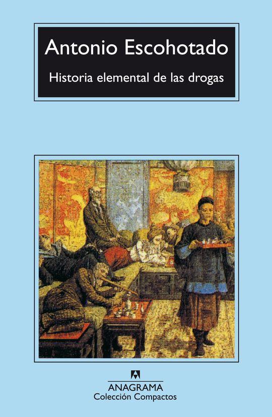 HISTORIA ELEMENTAL DE LAS DROGAS