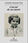 CON TAL DE NO MORIR