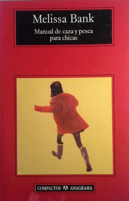 MANUAL DE CAZA Y PESCA PARA CHICAS