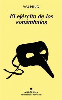 EL EJÉ�RCITO DE LOS SONÁMBULOS