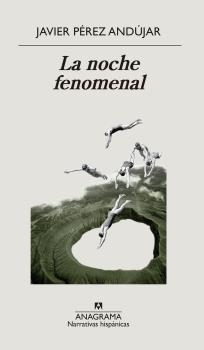 LA NOCHE FENOMENAL