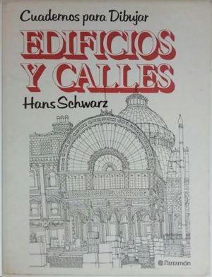 EDIFICIOS Y CALLES