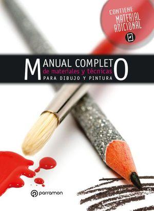 MANUAL COMPLETO DE MATERIALES Y TÉCNICAS PARA PINTURA Y DIBUJO