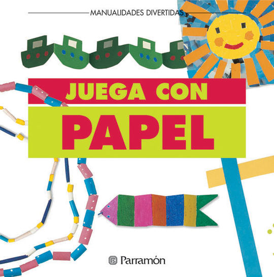 JUEGA CON PAPEL