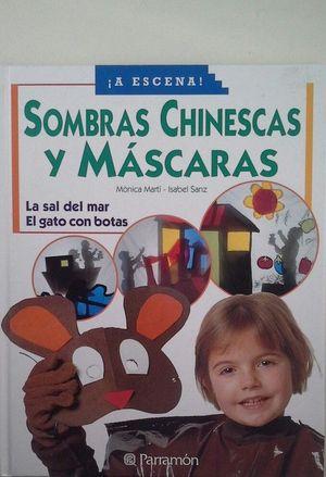 SOMBRAS CHINESCAS Y MASCARAS