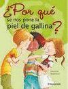POR QUE SE NOS PONE LA PIEL DE GALLINA