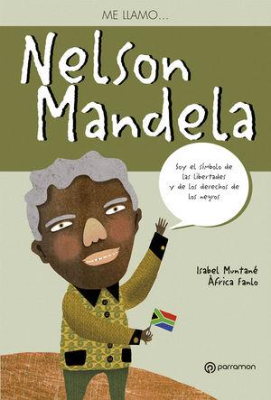 ME LLAMO... NELSON MANDELA