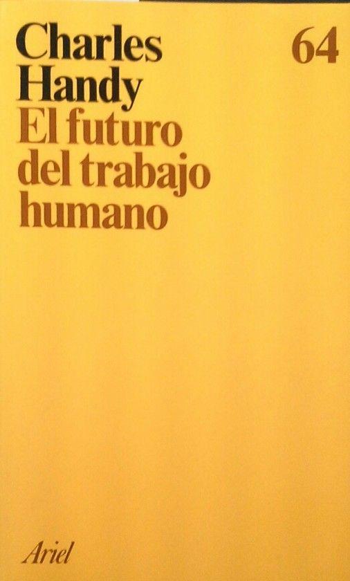 EL FUTURO DEL TRABAJO HUMANO