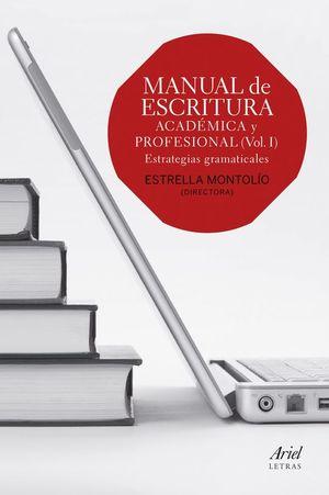 MANUAL DE ESCRITURA ACADÉMICA Y PROFESIONAL (VOL. I)