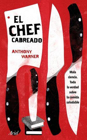 EL CHEF CABREADO