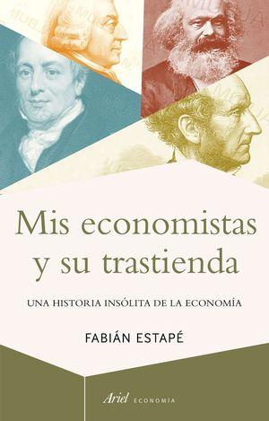 MIS ECONOMISTAS Y SU TRASTIENDA