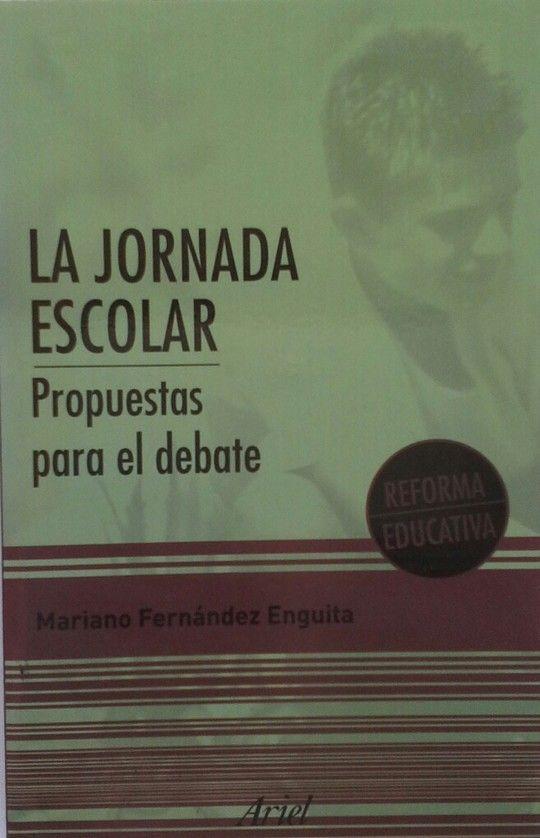 LA JORNADA ESCOLAR. PROPUESTAS PARA EL DEBATE