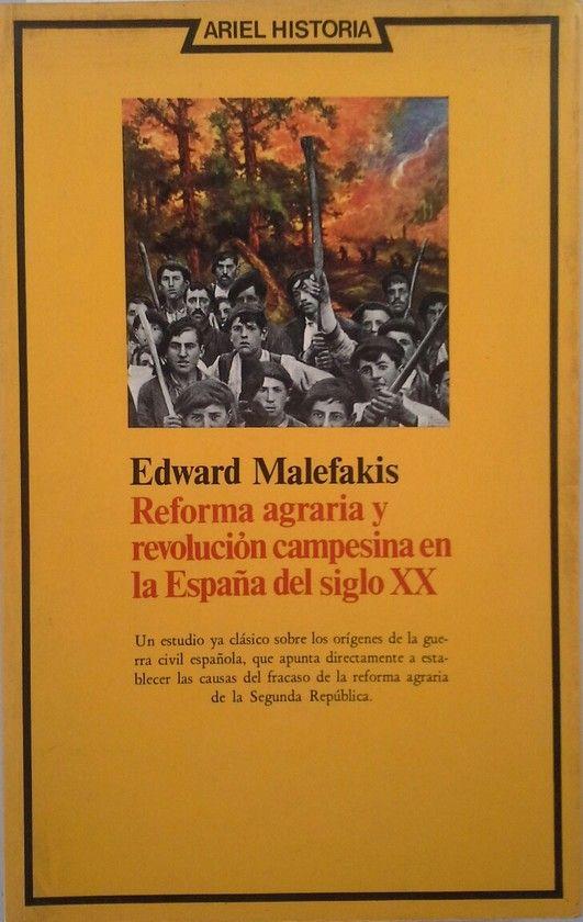REFORMA AGRARIA Y REVOLUCIÓN CAMPESINA EN LA ESPAÑA DEL SIGLO XX
