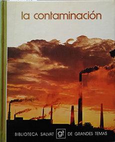 CONTAMINACIÓN, LA. TOMO I