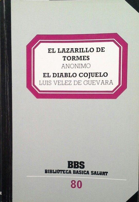 EL LAZARILLO DE TORMES. EL DIABLO COJUELO