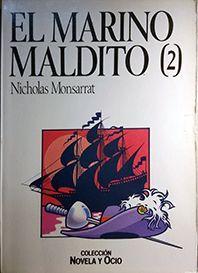 EL MARINO MALDITO. (TOMO 2)