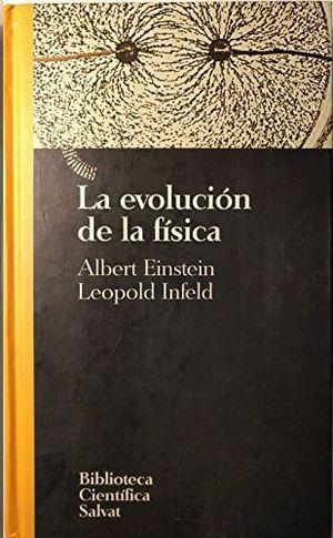 LA EVOLUCIÓN DE LA FÍSICA
