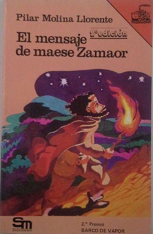 EL MENSAJE DE MAESE ZAMAOR