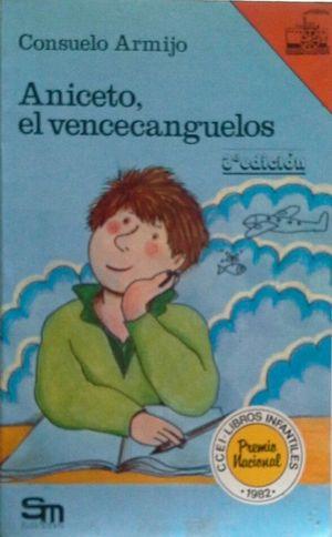 ANICETO EL VENCECANGUELOS
