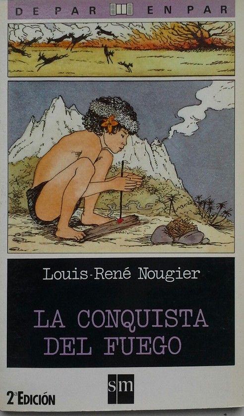 LA CONQUISTA DEL FUEGO (DE PAR EN PAR SM)