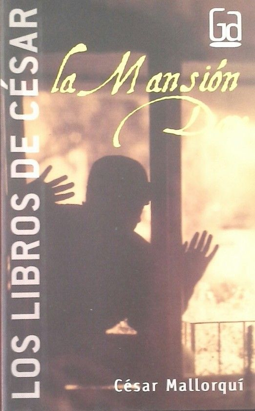 LA MANSION DAX (LOS LIBROS DE CÉSAR - GRAN ANGULAR)