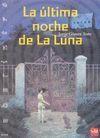 LA ULTIMA NOCHE DE LA LUNA. COLECCION LABERINTRO Nº 2