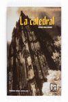 LA CATEDRAL (PREMIOS GRAN ANGULAR SM)