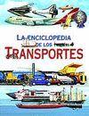 LA ENCICLOPEDIA DE LOS TRANSPORTES