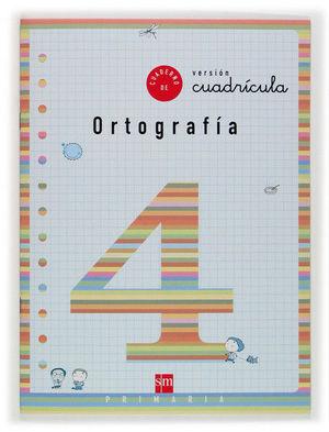 CUADERNO 4 DE ORTOGRAFÍA, CUADRÍCULA. 2 PRIMARIA