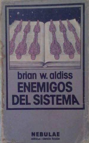 ENEMIGOS DEL SISTEMA