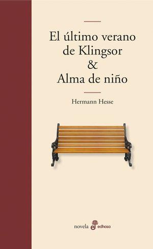 EL ULTIMO VERANO DE KLINGSOR / ALMA DE NIÑO