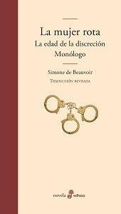 LA MUJER ROTA / LA EDAD DE LA DISCRECIÓN / MONÓLOGO