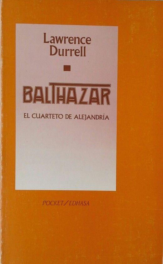 BALTHAZAR. EL CUARTETO DE ALEJANDRIA