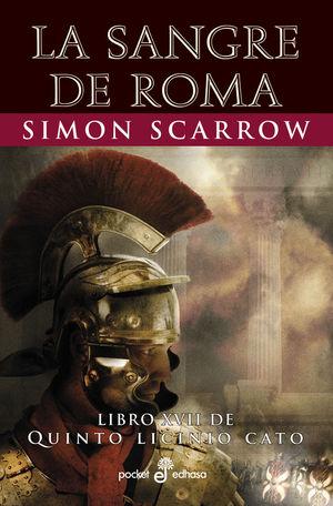 LIBRO XVII DE QUINTO LICINIO CATO: LA SANGRE DE ROMA