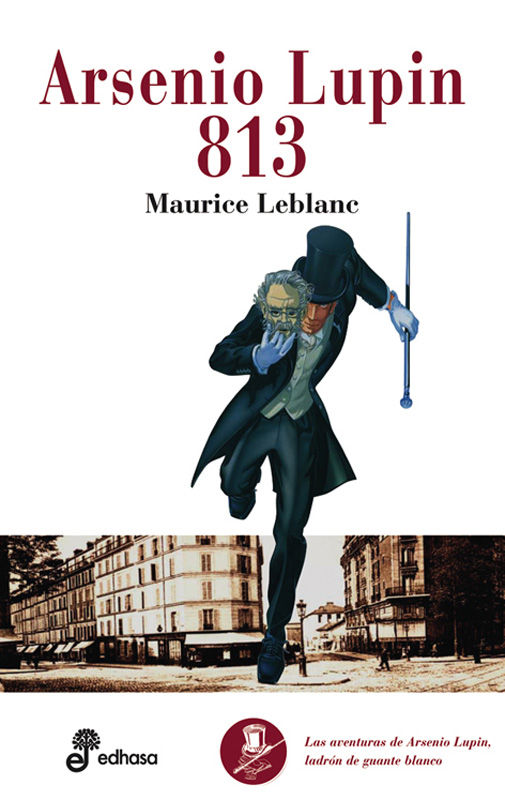 813. ARSENIO LUPIN, LADRÓN DE GUANTE BLANCO V